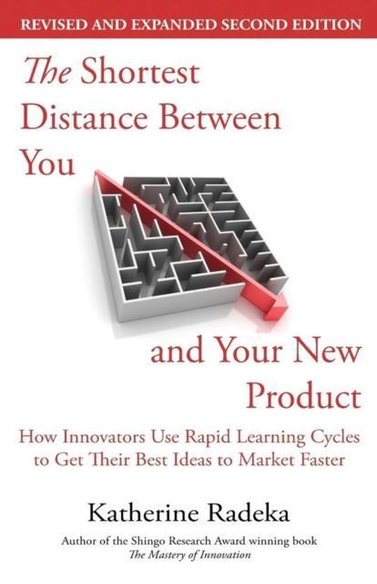 The Shortest Distance Between You and Your New Product, 2nd Edition