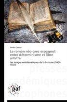 Le Roman N�o-Grec Espagnol