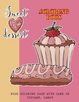 Sweet Dessert Coloring Book