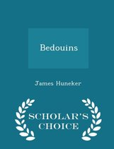 Bedouins - Scholar's Choice Edition