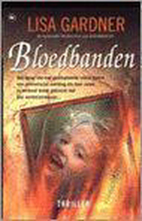 Bloedbanden - Lisa Gardner  