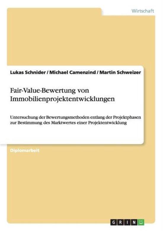 Boek cover Fair-Value-Bewertung von Immobilienprojektentwicklungen van Lukas Schnider (Paperback)