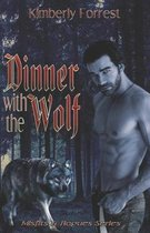 Dinner with The Wolf