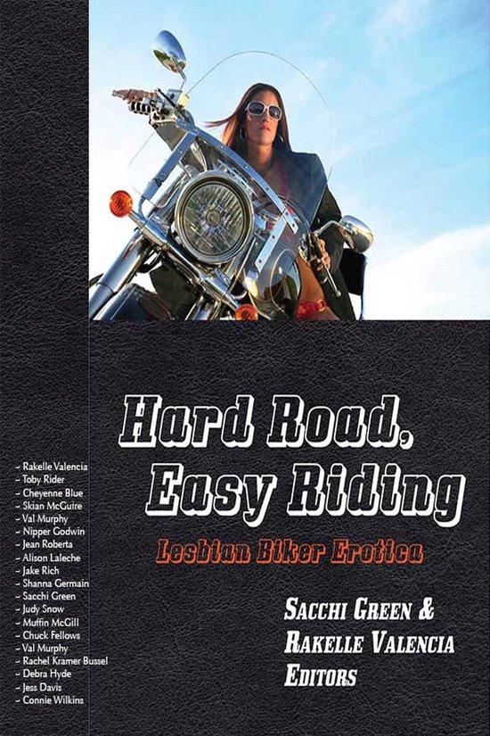 Boek cover Hard Road, Easy Riding: Lesbian Biker Erotica van Rakelle Valencia (Onbekend)