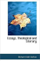 Essays, Theological and Literary
