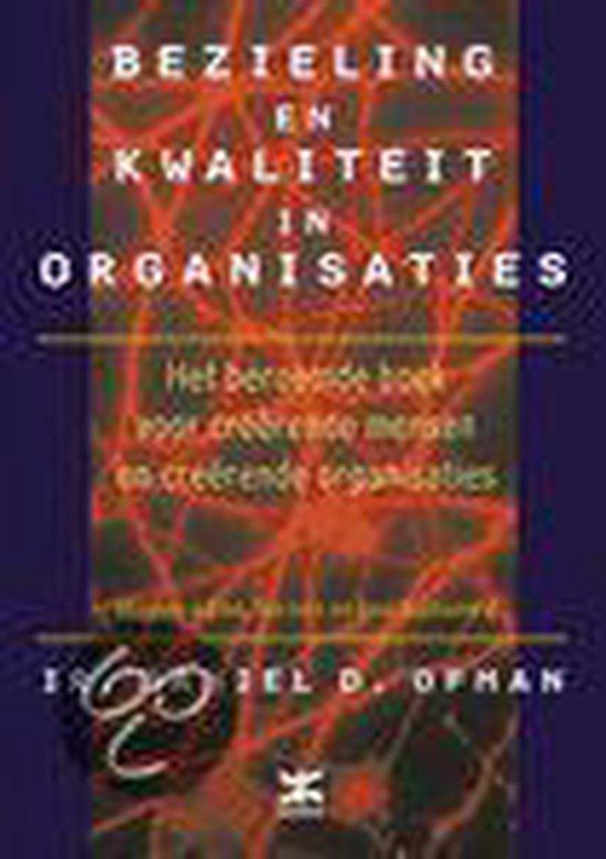 Bezieling en kwaliteit in organisaties - Daniel Ofman pdf epub