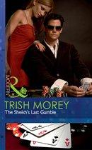 The Sheikh's Last Gamble (Mills & Boon Modern) (Desert Brothers - Book 2)
