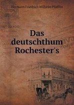 Das Deutschthum Rochester's