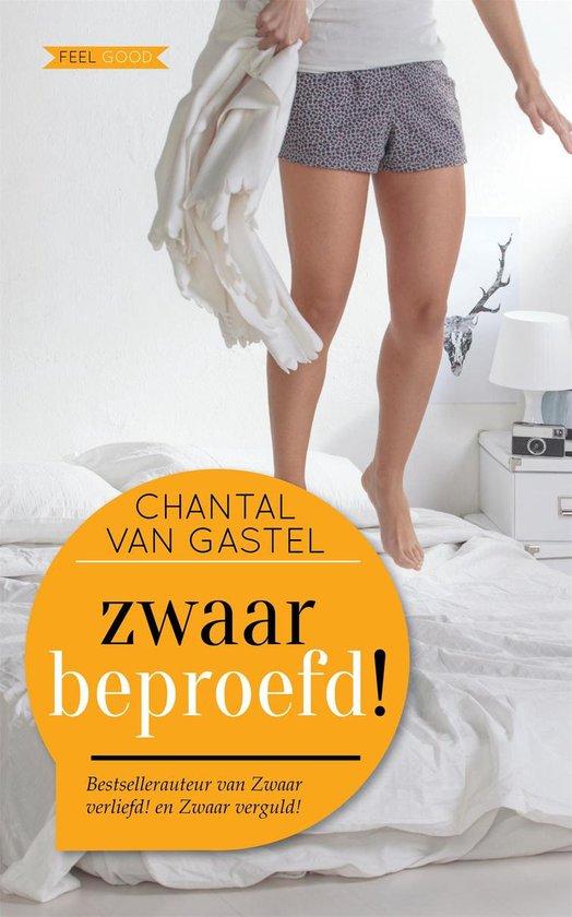 Zwaar beproefd! - Chantal van Gastel pdf epub