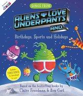 Songs From Aliens Love Underpants