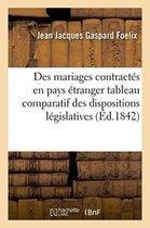 Des mariages contractes en pays etranger