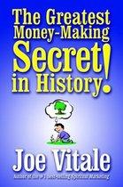 The Greatest Money-making Secret in History!