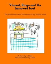 Vincent, Ringo and the borrowed boat