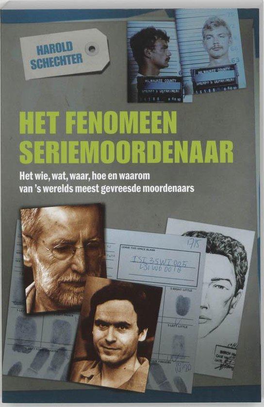 Het Fenomeen Seriemoordenaar - Harold Schechter   Fthsonline.com