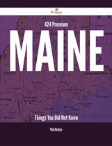424 Premium Maine Things You Did Not Know