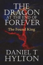 The Dragon at the End of Forever, Book Three