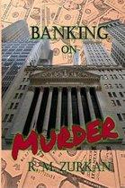 Banking on Murder