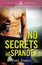 No Secrets in Spandex