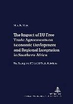 The Impact of EU Free Trade Agreements on Economic Development and Regional Integration in Southern Africa