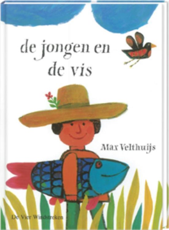 De Jongen en de vis - Max Velthuijs |