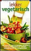 Omslag Lekker, makkelijk, snel klaar Lekker vegetarisch