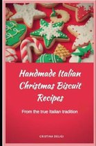 Handmade Italian Christmas Biscuit Recipes