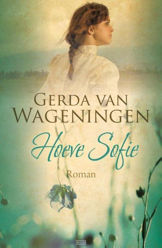Hoeve Sofie - Gerda van Wageningen |