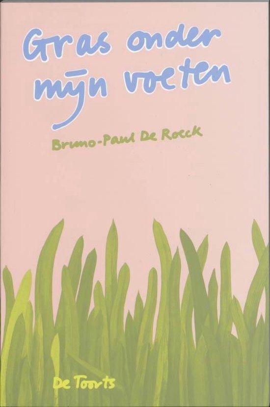 Gras onder mijn voeten - B.P. de Roeck | Fthsonline.com
