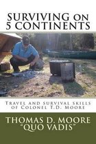 Surviving on 5 Continents