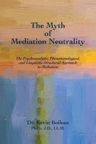 The Myth of Mediation Neutrality
