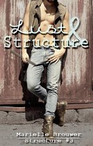 Structure 3 - Lust & Structure