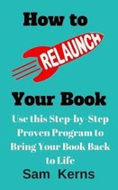 How to Relaunch Your Book