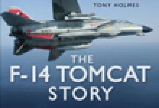 Boek cover The F-14 Tomcat Story van Tony Holmes (Hardcover)