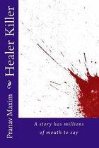 Healer Killer
