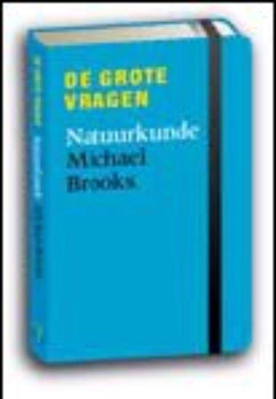 De grote vragen - Natuurkunde - Michael Brooks pdf epub