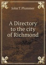 A Directory to the City of Richmond