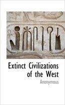 Extinct Civilizations of the West