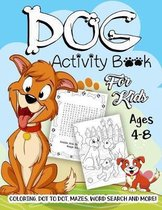 Dog Activity Book for Kids Ages 4-8