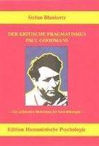 Der kritische Pragmatismus Paul Goodmans