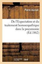 De l'Expectation et du traitement homoeopathique dans la pneumonie