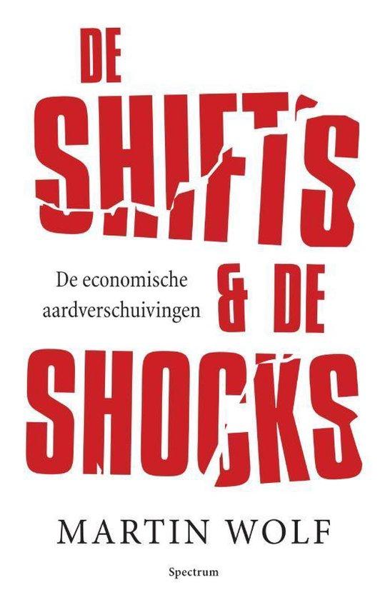 De shifts & de shocks - Martin Wolf | Fthsonline.com