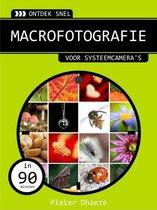Ontdek snel macrofotografie
