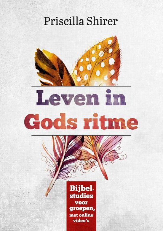 Leven in Gods ritme - Priscilla Shirer pdf epub