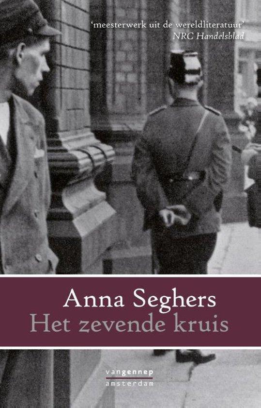 Het zevende kruis - Anna Seghers |