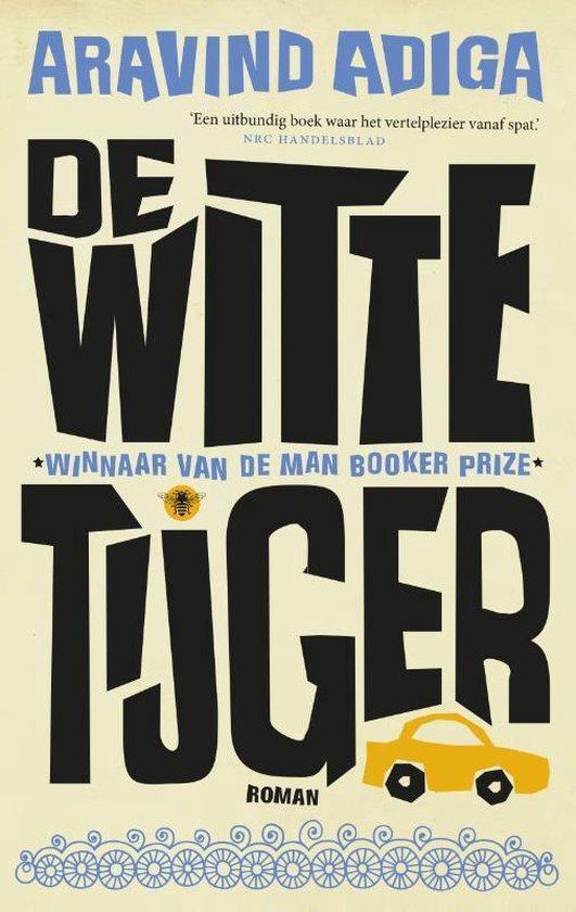 De Witte Tijger - Aravind Adiga | Readingchampions.org.uk