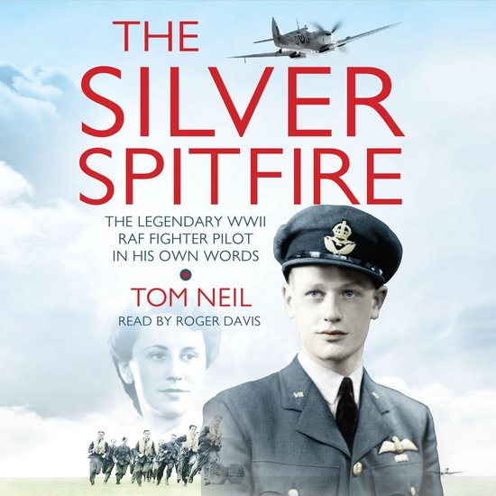 Boek cover The Silver Spitfire van Wg Cdr Tom Neil (Onbekend)