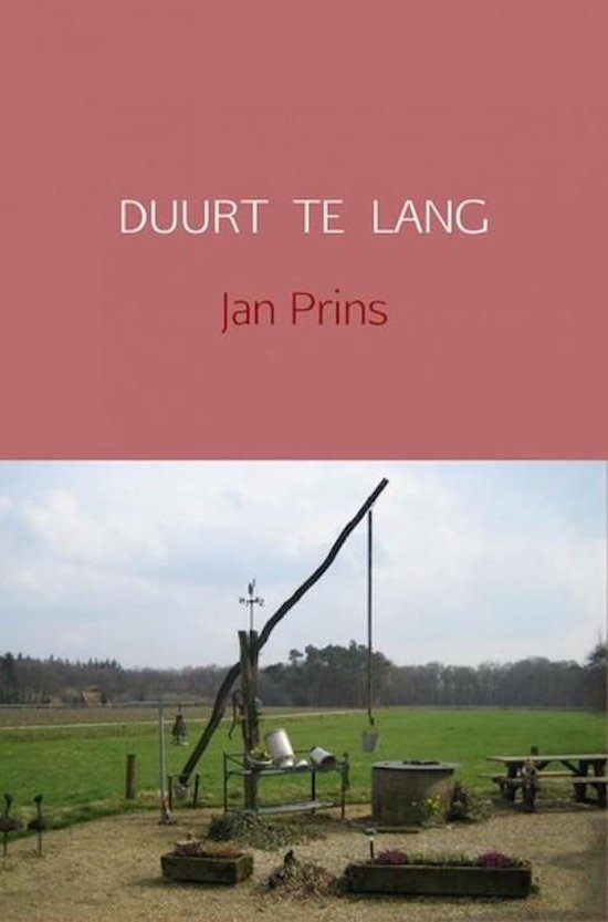 DUURT TE LANG - Jan Prins |