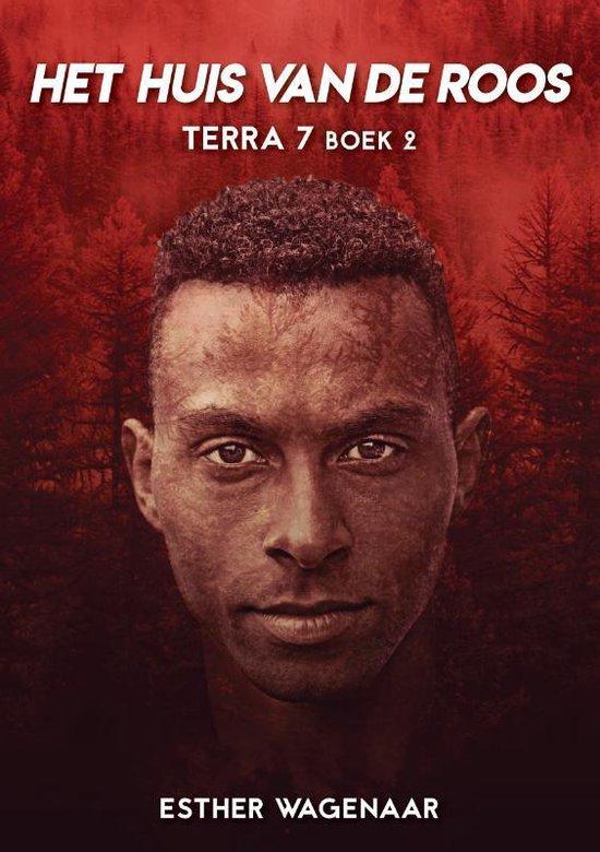 Terra 7 2 - Het Huis van de Roos - Esther Wagenaar | Fthsonline.com