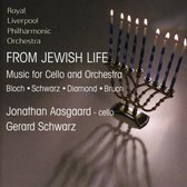 From Jewish Life; Music For Cello And Orchestra