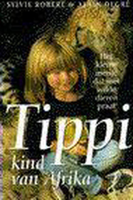 Tippi, kind van Afrika - Sylvie Robert |